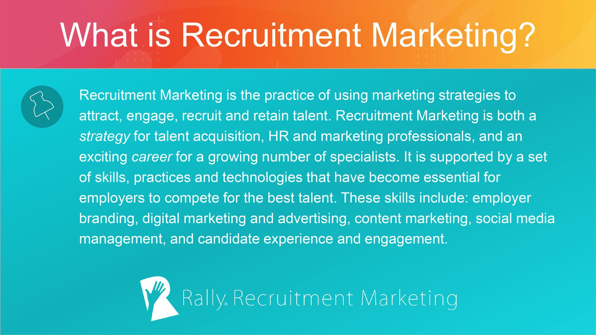 What is Recruitment Marketing definition